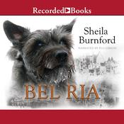 Bel Ria: Dog of War Audiobook, by Sheila Burnford