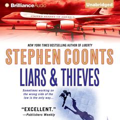Liars & Thieves Audiobook, by Stephen Coonts