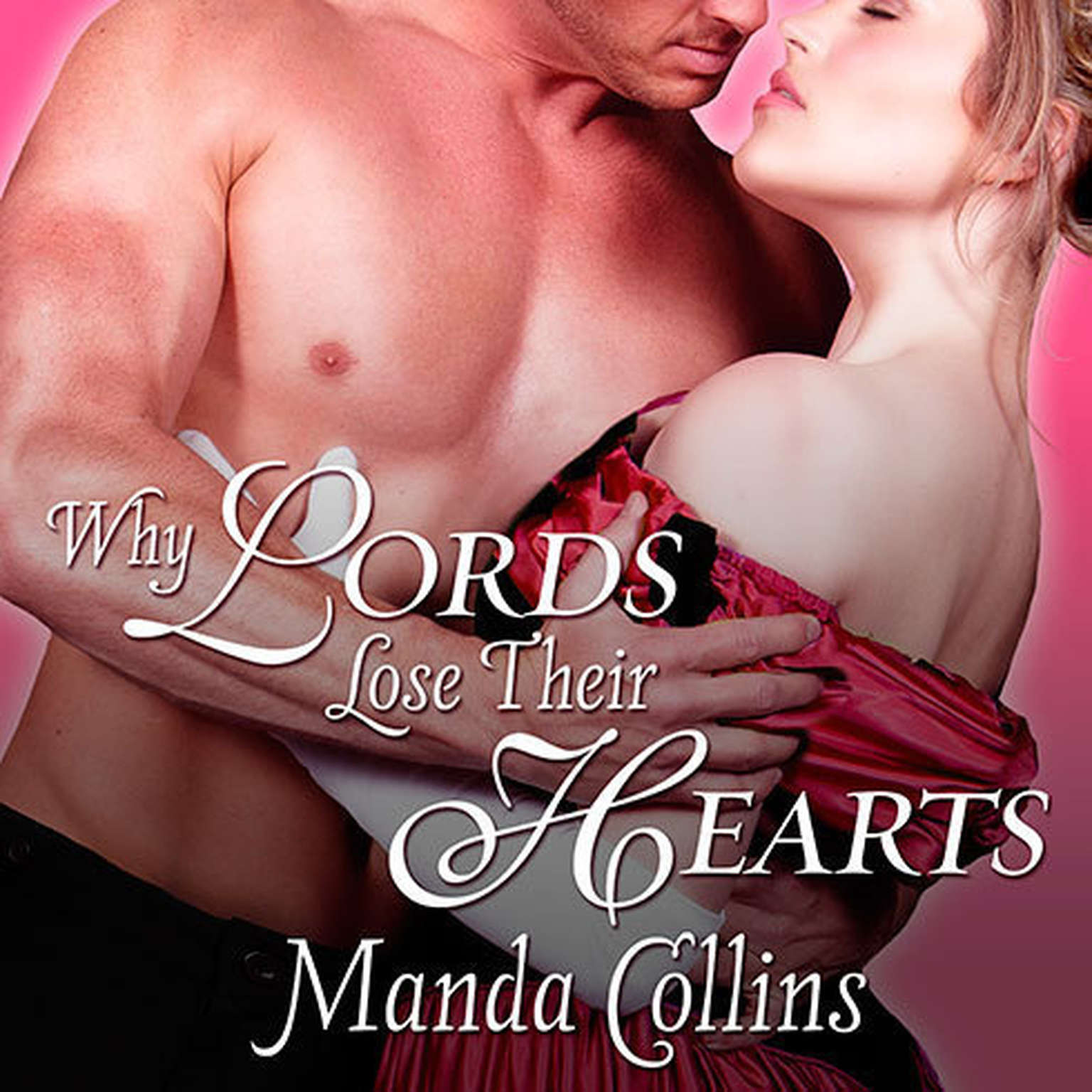 Printable Why Lords Lose Their Hearts Audiobook Cover Art