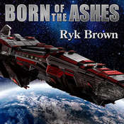 Born of the Ashes Audiobook, by Ryk Brown