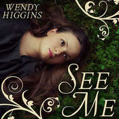 See Me Audiobook, by Wendy Higgins