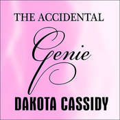 The Accidental Genie Audiobook, by Dakota Cassidy