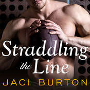 Straddling the Line Audiobook, by Jaci Burton