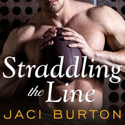 Straddling the Line Audiobook, by Jaci Burton