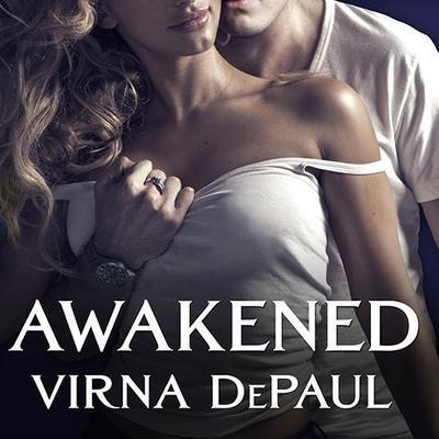 Awakened Audiobook, by Virna DePaul