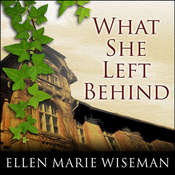 What She Left Behind, by Ellen Marie Wiseman