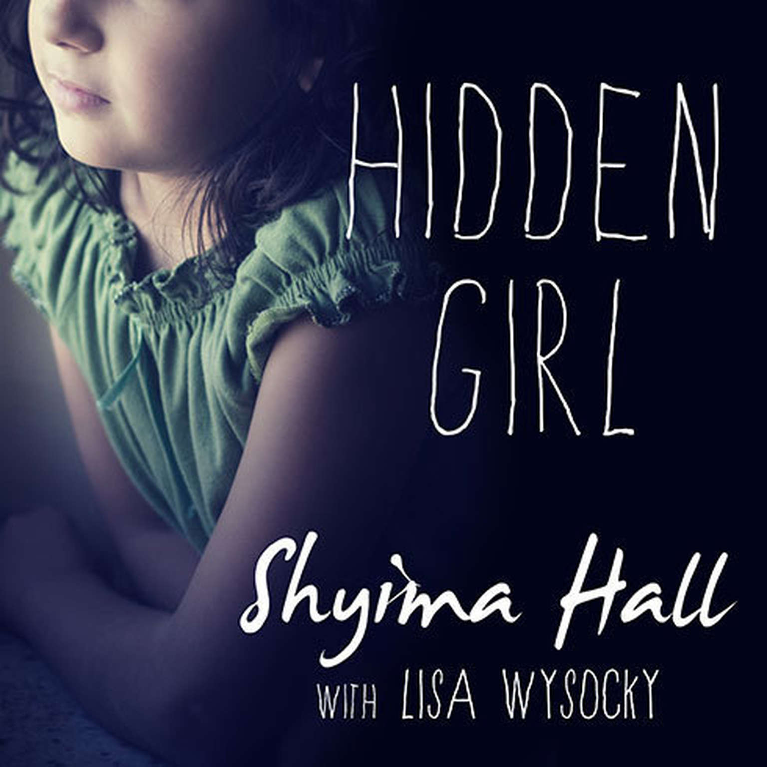 Printable Hidden Girl: The True Story of a Modern-Day Child Slave Audiobook Cover Art