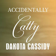 Accidentally Catty Audiobook, by Dakota Cassidy