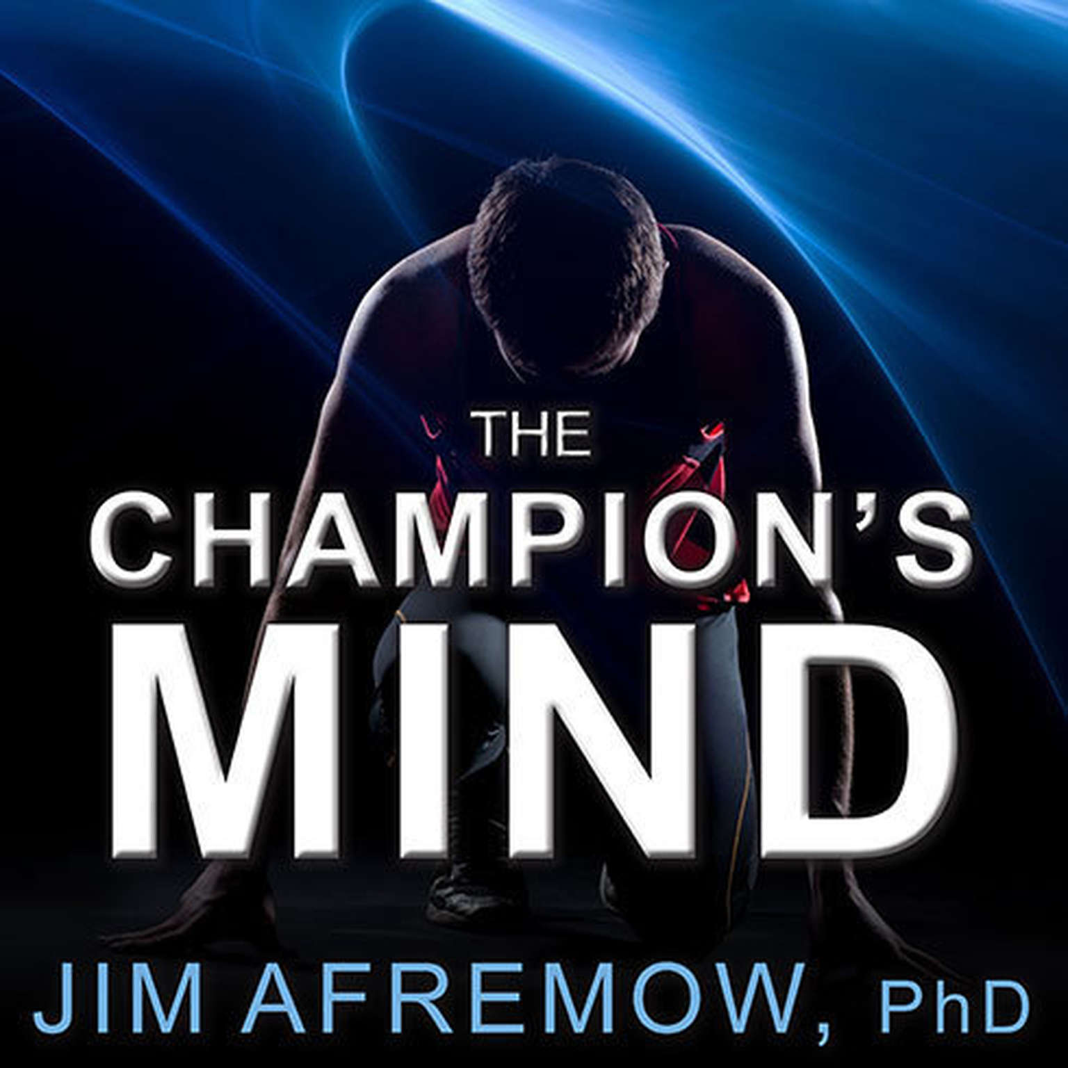 Printable The Champion's Mind: How Great Athletes Think, Train, and Thrive Audiobook Cover Art