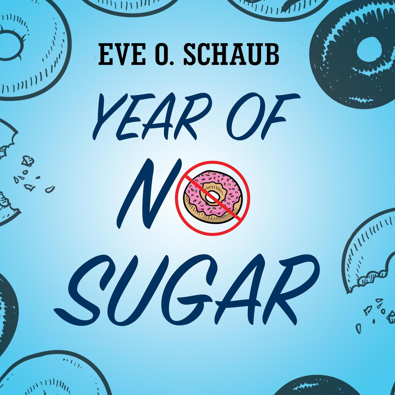 Printable Year of No Sugar: A Memoir Audiobook Cover Art