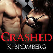 Crashed Audiobook, by K. Bromberg