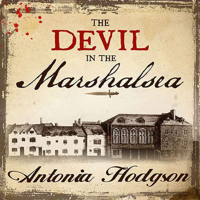 The Devil in the Marshalsea Audiobook, by Antonia Hodgson