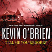 Tell Me Youre Sorry, by Kevin O'Brien