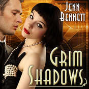Grim Shadows, by Jenn Bennett