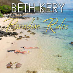 Paradise Rules Audiobook, by Beth Kery