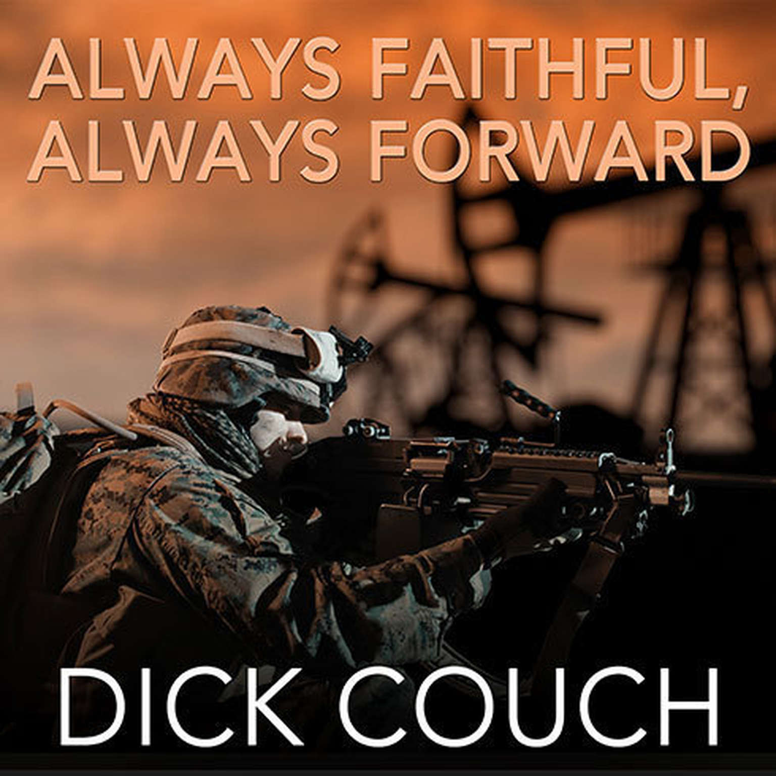Printable Always Faithful, Always Forward: The Forging of a Special Operations Marine Audiobook Cover Art