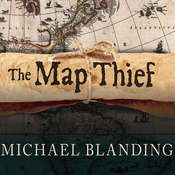 The Map Thief: The Gripping Story of an Esteemed Rare-map Dealer Who Made Millions Stealing Priceless Maps, by Michael Blanding