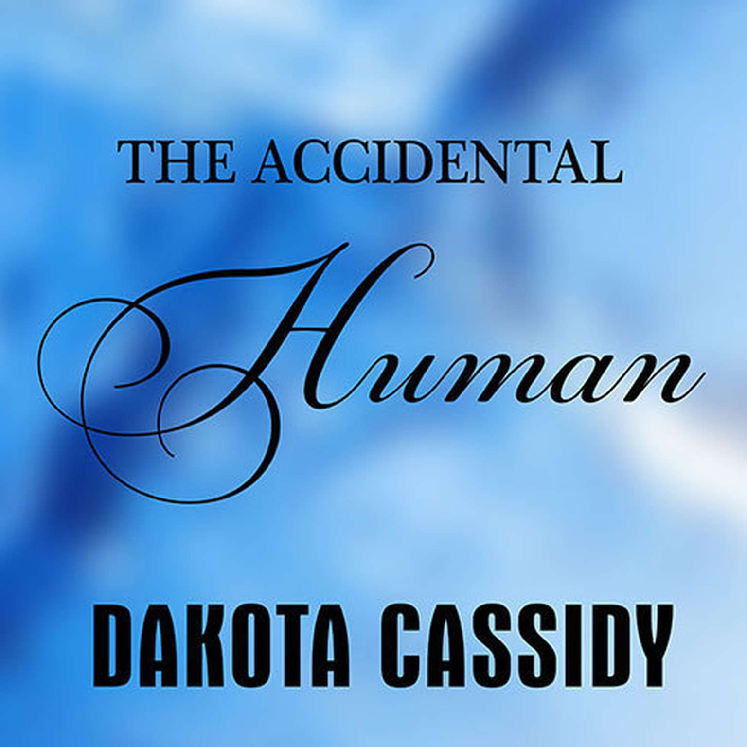 Printable The Accidental Human Audiobook Cover Art