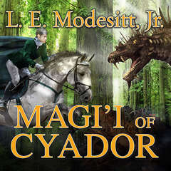 Magii of Cyador Audiobook, by L. E. Modesitt