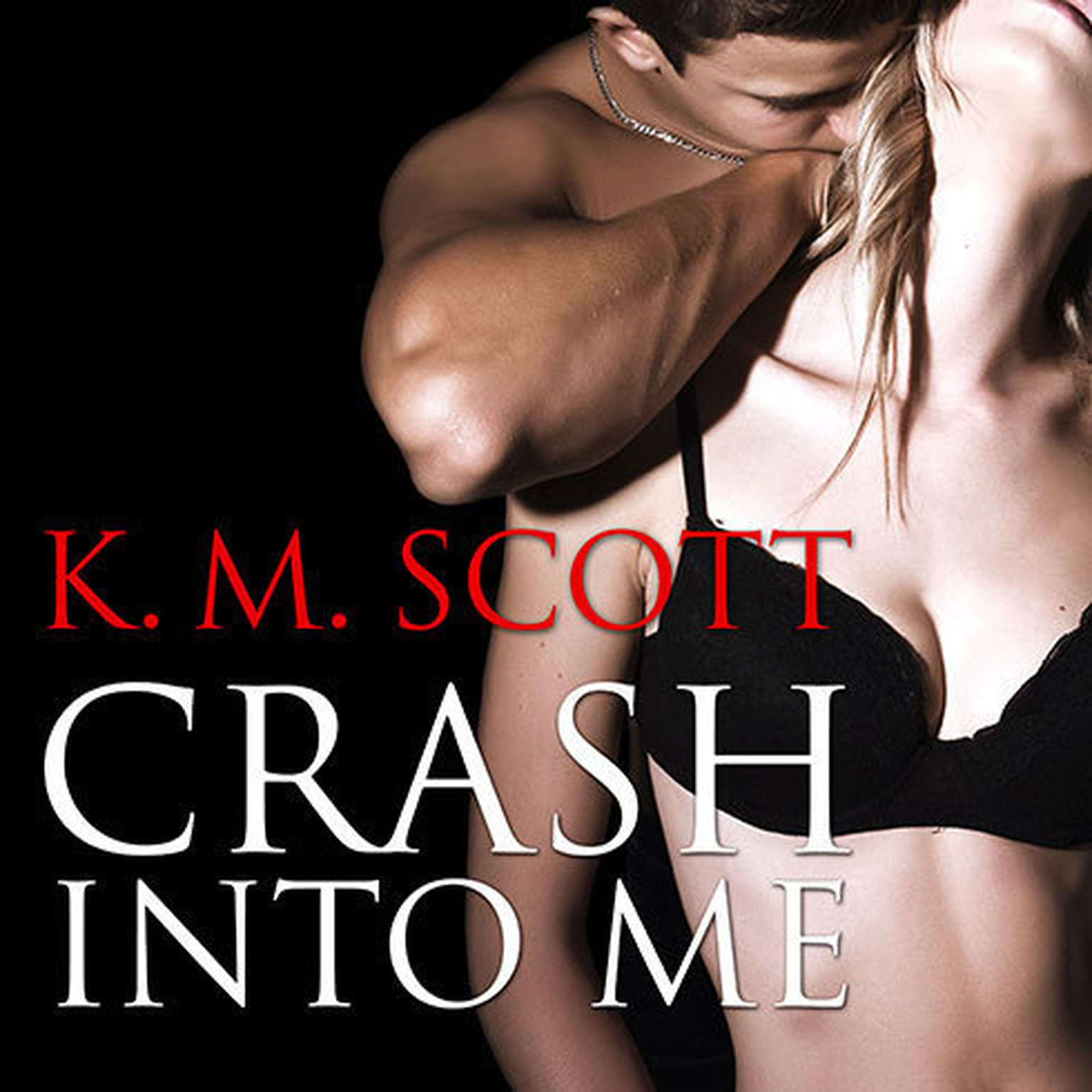 Printable Crash Into Me Audiobook Cover Art