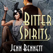 Bitter Spirits, by Jenn Bennett