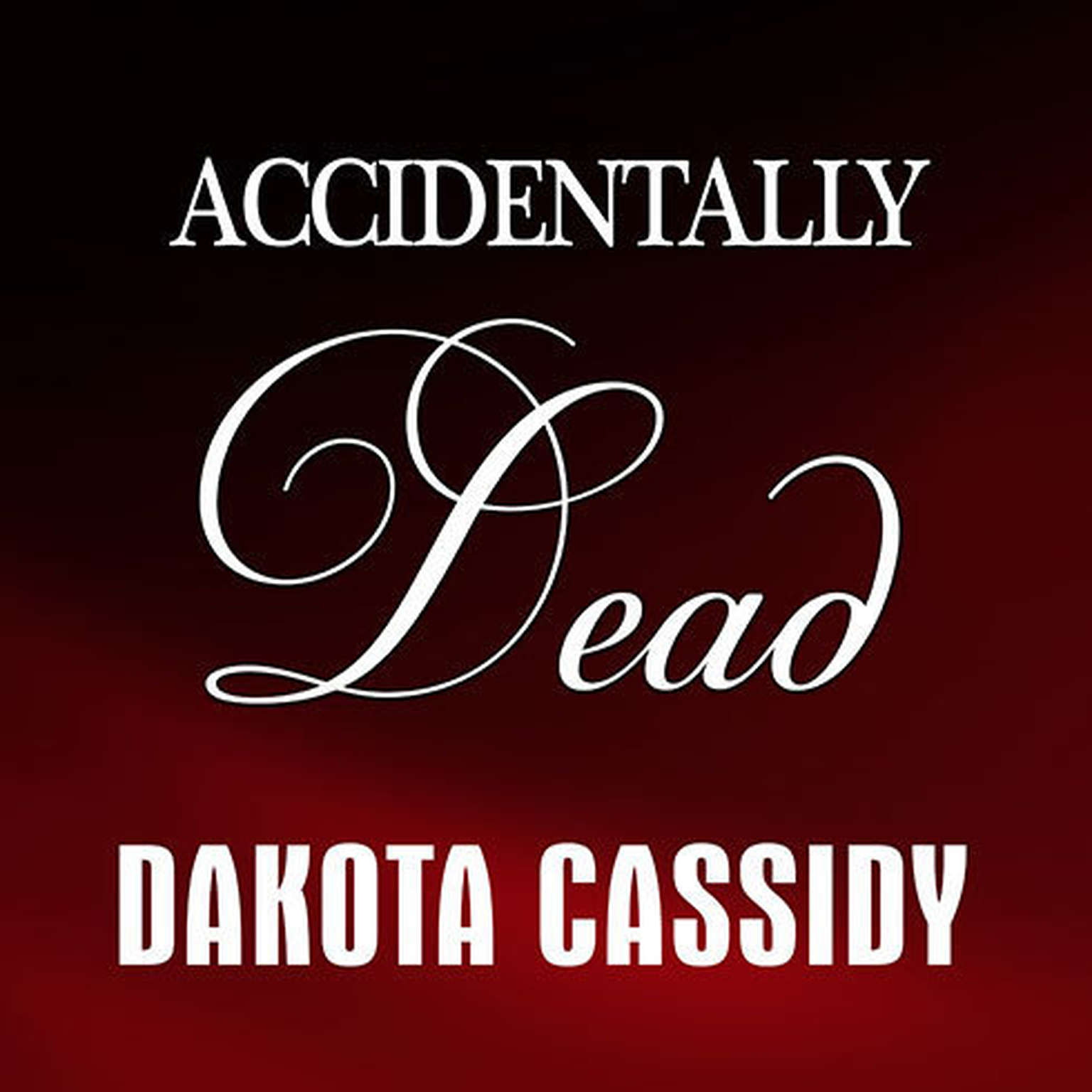 Printable Accidentally Dead Audiobook Cover Art