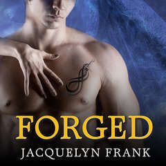 Forged: The World of Nightwalkers Audiobook, by Jacquelyn Frank