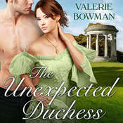 The Unexpected Duchess Audiobook, by Valerie Bowman