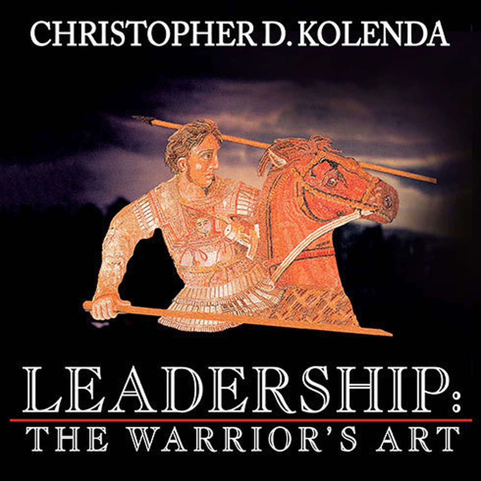 Printable Leadership: The Warrior's Art Audiobook Cover Art