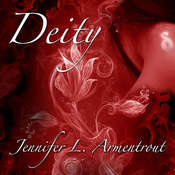 Deity: The Third Covenant Novel, by Jennifer L. Armentrout