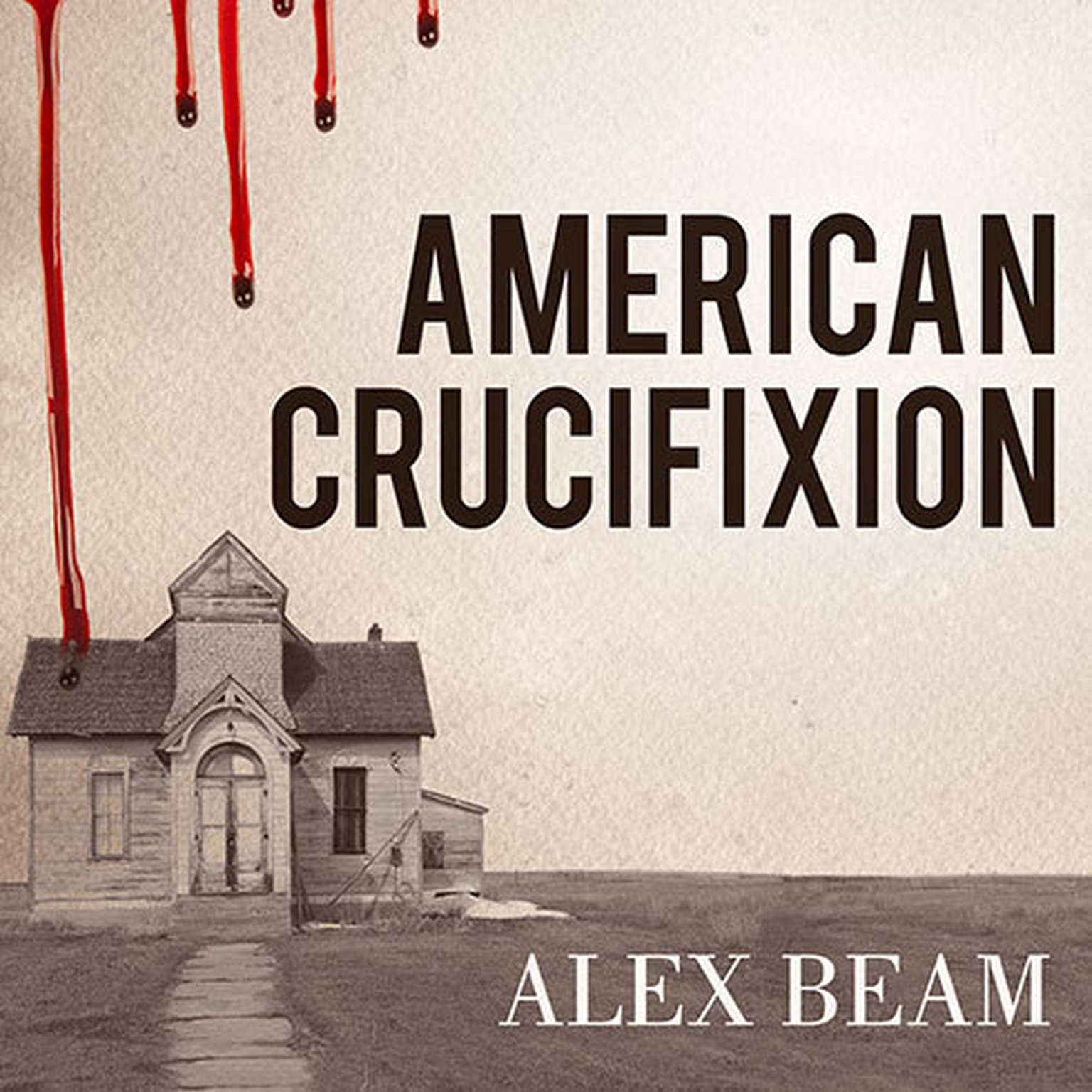 Printable American Crucifixion: The Murder of Joseph Smith and the Fate of the Mormon Church Audiobook Cover Art