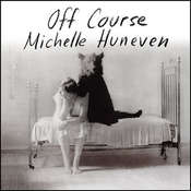 Off Course, by Michelle Huneven