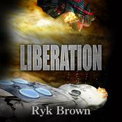 Liberation, by Ryk Brown