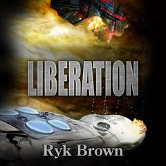 Liberation Audiobook, by Ryk Brown