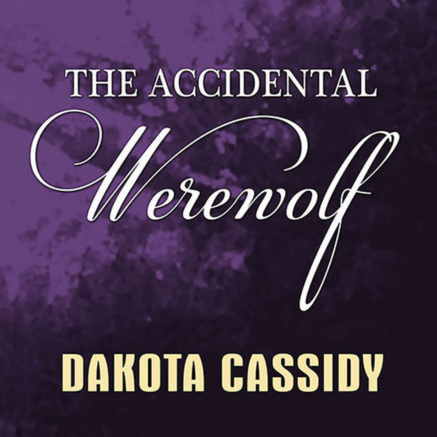 Printable The Accidental Werewolf Audiobook Cover Art