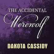 The Accidental Werewolf, by Dakota Cassidy