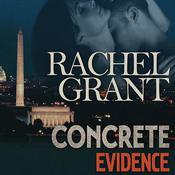 Concrete Evidence Audiobook, by Rachel Grant