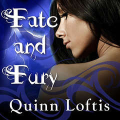 Fate and Fury Audiobook, by Quinn Loftis