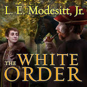 The White Order Audiobook, by L. E. Modesitt