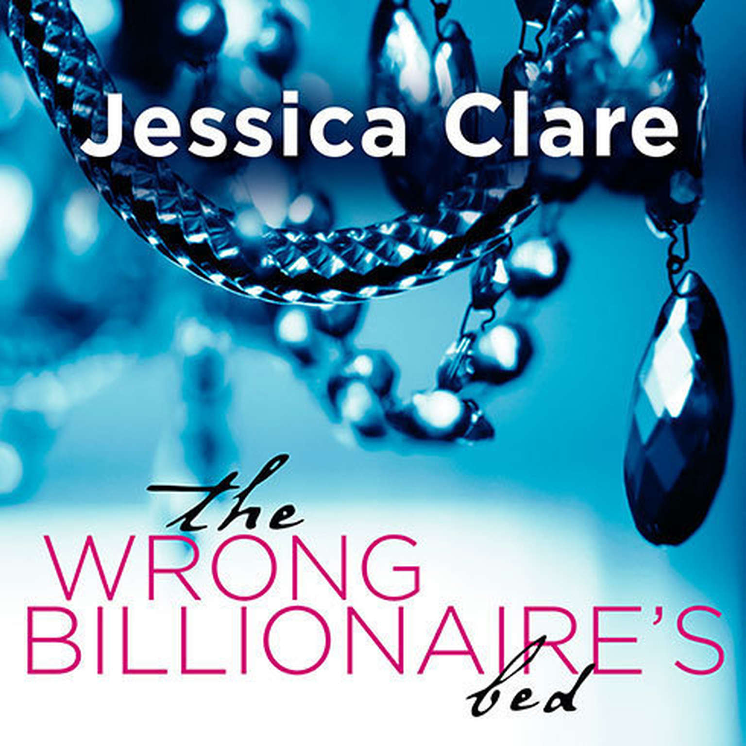 Printable The Wrong Billionaire's Bed Audiobook Cover Art