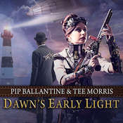 Dawn's Early Light Audiobook, by Pip Ballantine, Tee Morris