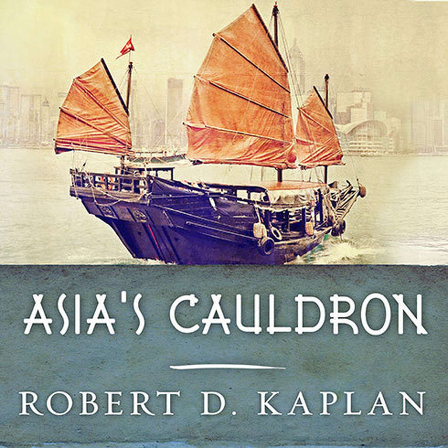 Printable Asia's Cauldron: The South China Sea and the End of a Stable Pacific Audiobook Cover Art