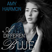 A Different Blue Audiobook, by Amy Harmon