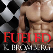 Fueled, by K. Bromberg