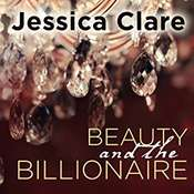 Beauty and the Billionaire Audiobook, by Jessica Clare