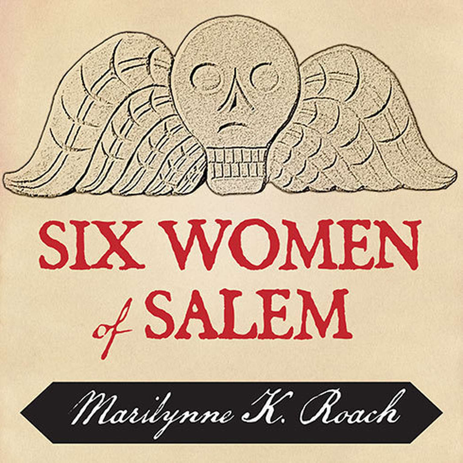 Printable Six Women of Salem: The Untold Story of the Accused and Their Accusers in the Salem Witch Trials Audiobook Cover Art