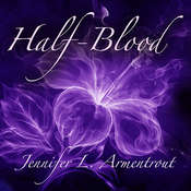 Half-Blood: A Covenant Novel Audiobook, by Jennifer L. Armentrout