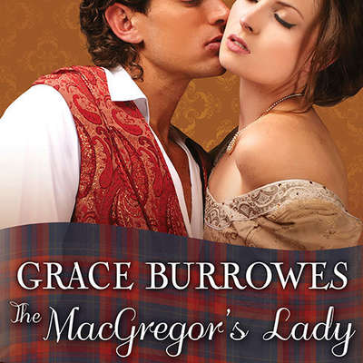 The MacGregors Lady Audiobook, by Grace Burrowes