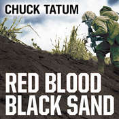 Red Blood, Black Sand: Fighting Alongside John Basilone from Boot Camp to Iwo Jima Audiobook, by Chuck Tatum