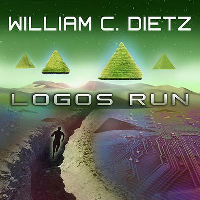 Logos Run Audiobook, by William C. Dietz